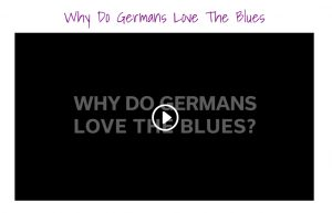 why-do-germans-love-the-blues